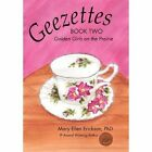 Geezettes Book Two Golden Girls on The Prairie 9781450295383