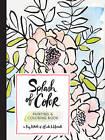 Splash of Color Painting & Coloring Book by Liz Libre of Linda & Harriett (Paperback, 2017)