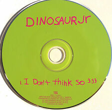 DINOSAUR JR CD I Don't Think So UK PROMO 1 Track MINT-