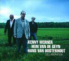 Collaboration by Hans Van Oosterhout/Hein van de Geyn/Kenny Werner (CD, Jul-2013, Challenge Records)