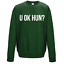 Sweatshirt JH030 Sweater Jumper Funny Cool Sarcastic Statement U OK HUN