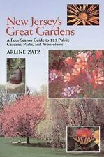 New Jersey's Great Gardens: A Four-Season Guide to 125 Public Gardens,-ExLibrary