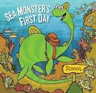 Seamonster's First Day by Kate Messner (Hardback, 2011)