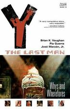 Y: The Last Man, Volume 10: Whys and Wherefores by Brian Vaughan Paperback Book
