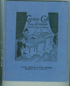 CURTAIN-CALLS-BY-FRANZ-SCHUBERT-MUSICAL-PLAY-FOR-CHILDREN-COPYRIGHT-1941