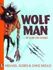 Wolfman by Michael Rosen (Paperback, 2014)