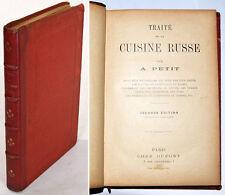 TRAITE DE LA CUISINE RUSSE suivi d'un vocabulaire… A. PETIT / Gastronomie Russie