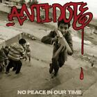 No Peace In Our Time von Antidote (2013)