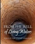 From the Well of Living Waters by Kehilla Community Synagogue (Paperback / softback, 2011)