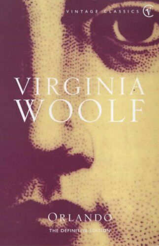 Orlando: A Biography (Vintage classics) by Woolf, Virginia 009998220X The Cheap