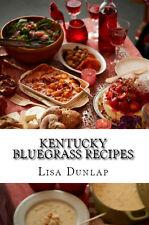 Kentucky Bluegrass Food Recipes Soups Meats Vegetables Desserts Breads Cakes Pie