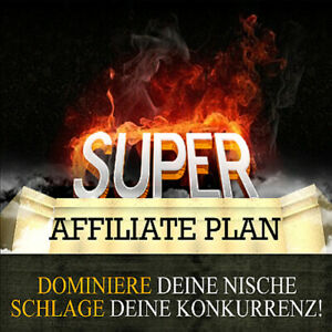 Super Affiliate Plan - Dominiere Deine Nische... - PLR-/Reseller Lizenz