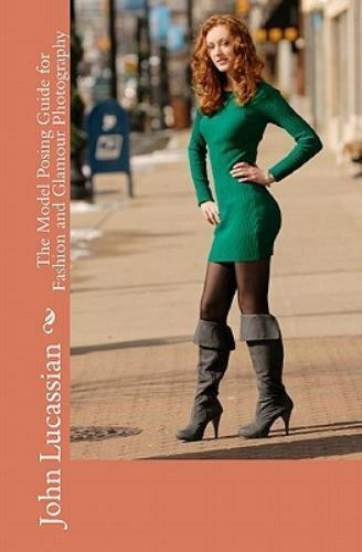 The Model Posing Guide For Fashion And Glamour Photography 2
