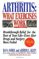 Arthritis: What Exercises Work: Breakthrough Relie