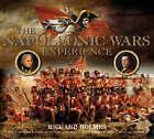 The Napoleonic Wars Experience by Richard Holmes (Hardback, 2006)