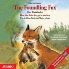 The Foundling Fox / Der Findefuchs. CD von Irina Korschunow (2006)