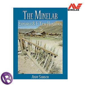 Minelab Explorer /& Etrac Manuale di Andy sabisch-detecnicks Ltd