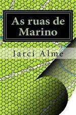 As Ruas de Marino by Iarci Alme (2013, Paperback)