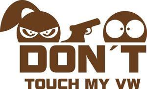 Don-t-touch-my-VW-Aufkleber-Sticker-Vinyl-Decal-Folie-Schriftzug-Logo
