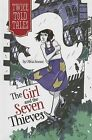 The Girl and the Seven Thieves by Olivia Snowe (Hardback, 2013)