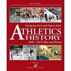 Intriguing Facts and Figures from Athletics History: 1860-2014: Men and Women by Roberto L. Quercetani (Paperback, 2016)