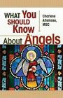 What You Sh..../Angels by Charlene Altemose (Paperback, 1996)