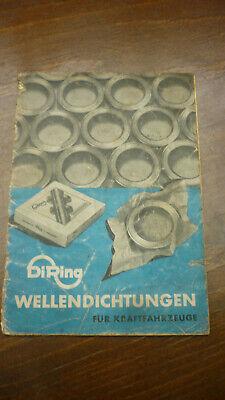 Altes Heft Von 1940 Di Ring Diring Wellendichtungen 35 Seiten Oldtimer 100% Original
