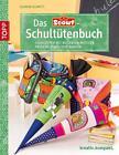 Das Scout®-Schultütenbuch von Gudrun Schmitt (2013, Kunststoffeinband)