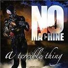 No Machine - Terrible Thing (2008)