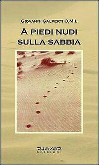A piedi nudi sulla sabbia - [Phasar Edizioni]