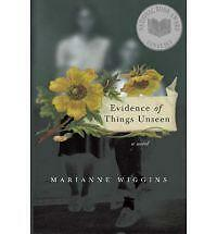 Evidence of Things Unseen: A Novel, By Wiggins, Marianne,in Used but Acceptable