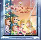 The Princess Parables: A Royal Christmas to Remember by Jacqueline Kinney Johnson and Jeanna Young (2016, Hardcover)
