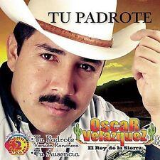 New: Rey De La Sierra: Tu Padrote  Audio CD