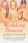 Wedding Season by Darcy Cosper (Paperback, 2005)