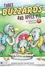 Three Buzzards and Apple Pie: A Lesson in Choices by Harold Cohn (Paperback / softback, 2009)