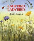Ladybird, Ladybird by Ruth Brown (Paperback, 2001)