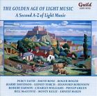 The Golden Age of Light Music: A Second A-Z of Light Music (CD, Nov-2011, Guild Light Music)