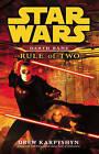 Star Wars: Darth Bane - Rule of Two by Drew Karpyshyn (Paperback, 2008)