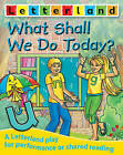 What Shall We Do Today? by Domenica Maxted (Paperback, 2005)