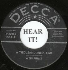 Webb Pierce 1959 C + W BOPPER 45 (Decca 30858) A Thousand Miles Ago/What Goes On