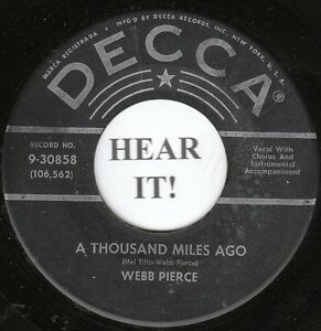 Webb Pierce - A Thousand Miles Ago / What Goes On In Your Heart