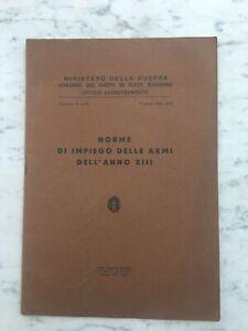LIBRETTO-MINISTERO-DELLA-GUERRA1936-NORME-IMPIEGO-DELLE-ARMI-MILITARY-BOOK