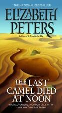 The Last Camel Died at Noon No. 6 by Elizabeth Peters (2013, Paperback)