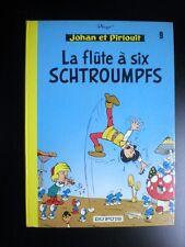 Album La Flute à six Schtroumpfs 1975 TBE Johan et Pirlouit Peyo