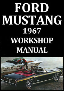 ford mustang workshop manual 1967 ebay rh ebay com au ford mustang 1965 workshop manual ford mustang workshop manual pdf