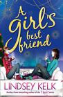 A Girl's Best Friend by Lindsey Kelk (Paperback, 2015)