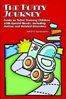 The Potty Journey: Guide to Toilet Training Children with Special Needs, Including Autism and Related Disorders by Judith A. Coucouvanis (Paperback, 2008)