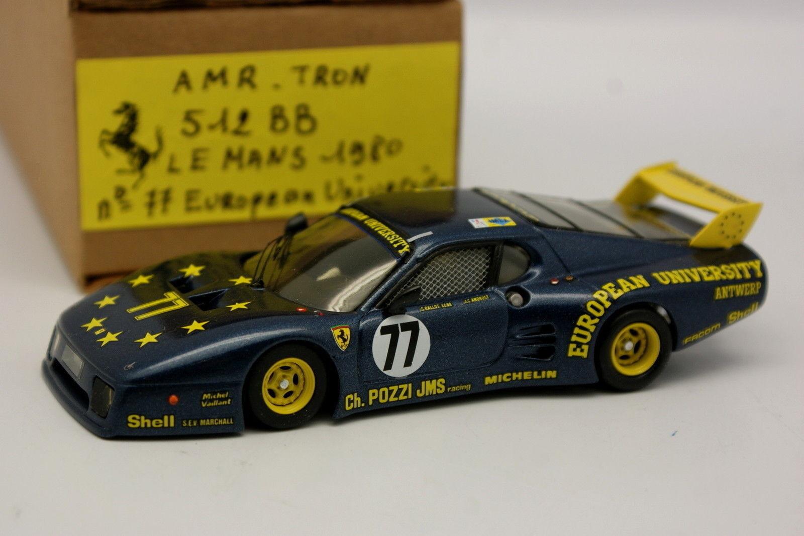 AMR Tron Kit Monté 1 43 - Ferrari 512 BB N°77 Le Mans 1980 European University