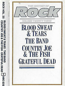 HISTORY-OF-ROCK-23-BLOOD-SWEAT-TEARS-BAND-COUNTRY-JOE-GRATEFUL-D-CASSETTE-ALBUM