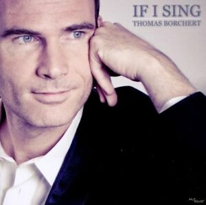THOMAS-BORCHERT-IF-I-SING-CD-NEW